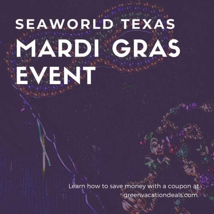 Coupons for admission tickets to Mardi Gras celebration at SeaWorld Texas
