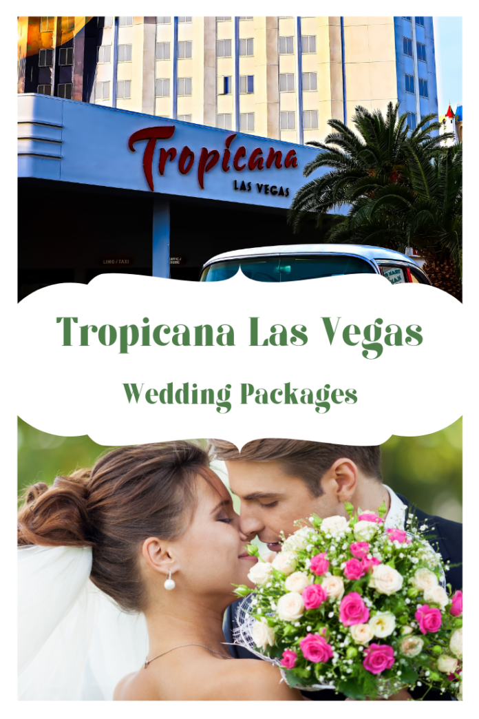 Wedding package deals at Tropicana Las Vegas Resort & Casino
