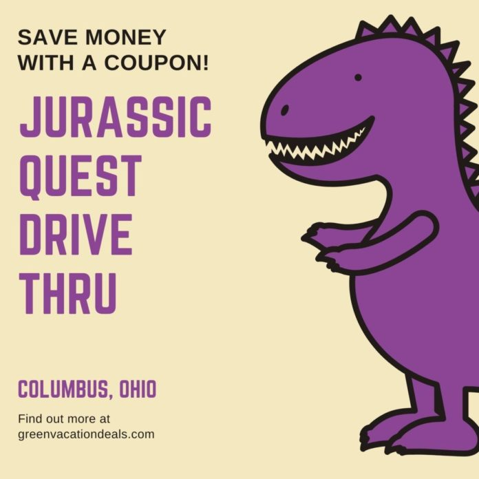 Discount price for Jurassic Quest drive through family friendly dinosaur event in Columbus OH