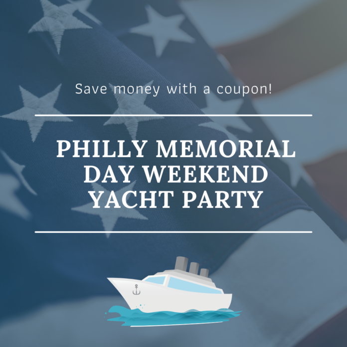 2021 Memorial Day Weekend Yacht Party Philadelphia Discount Price