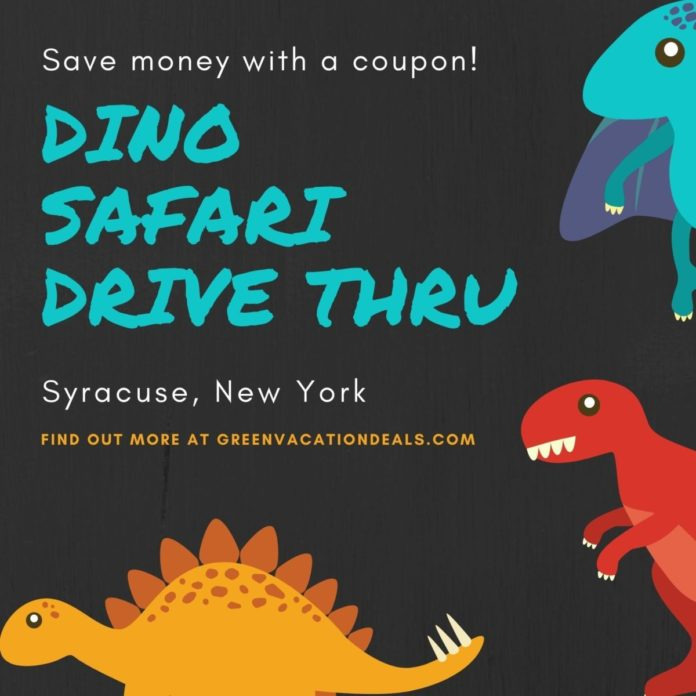 Discount price for dinosaur drive through family event in Syracuse, NY