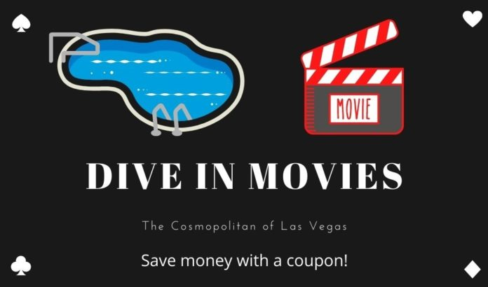 See blockbuster movies high above the Las Vegas Strip while you swim at dive in movies at the Cosmopolitan. Save money with a ocupon!