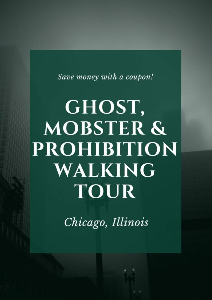 Discount ticket for Chicago Ghost, Mobster & Prohibition Walking Tours