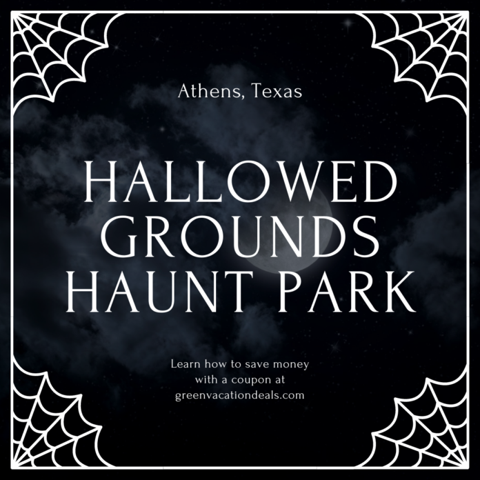 Discount ticket for Hallowed Grounds Haunt Park in Dallas Fort Worth East Texas area