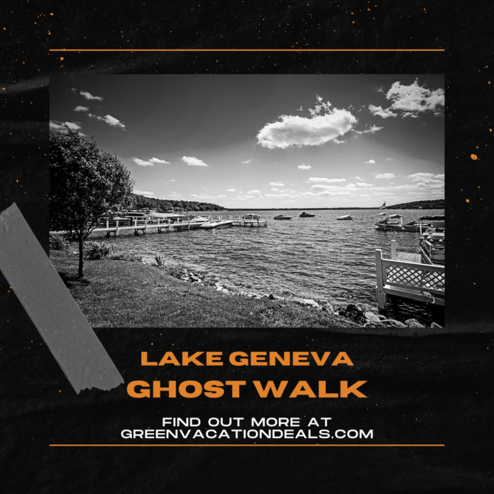 Lowest price available for Lake Geneva Ghost Walk, a guided ghost tour