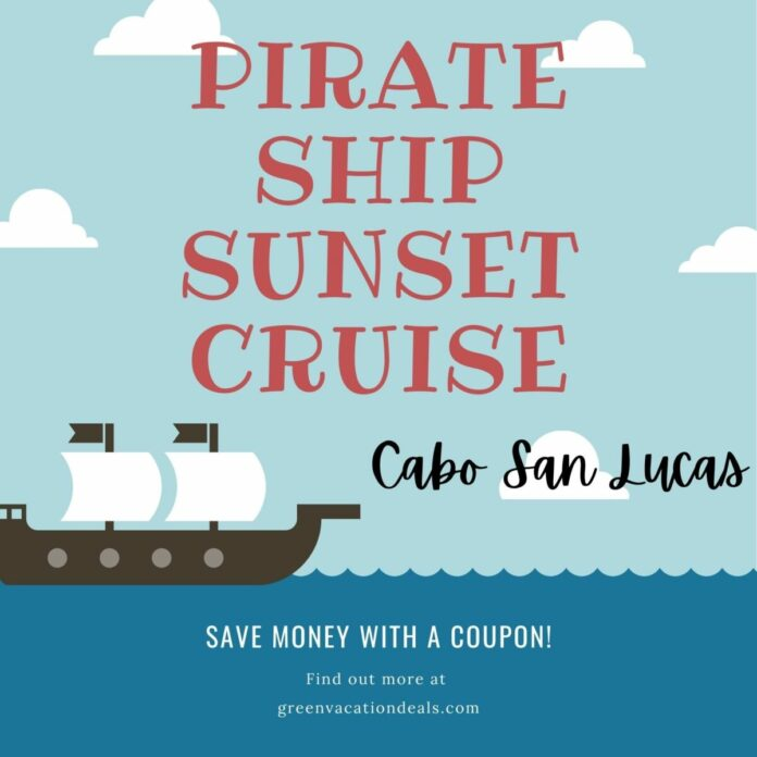 Discount ticket for Cabo San Lucas: Sunset Pirate Ship Cruise