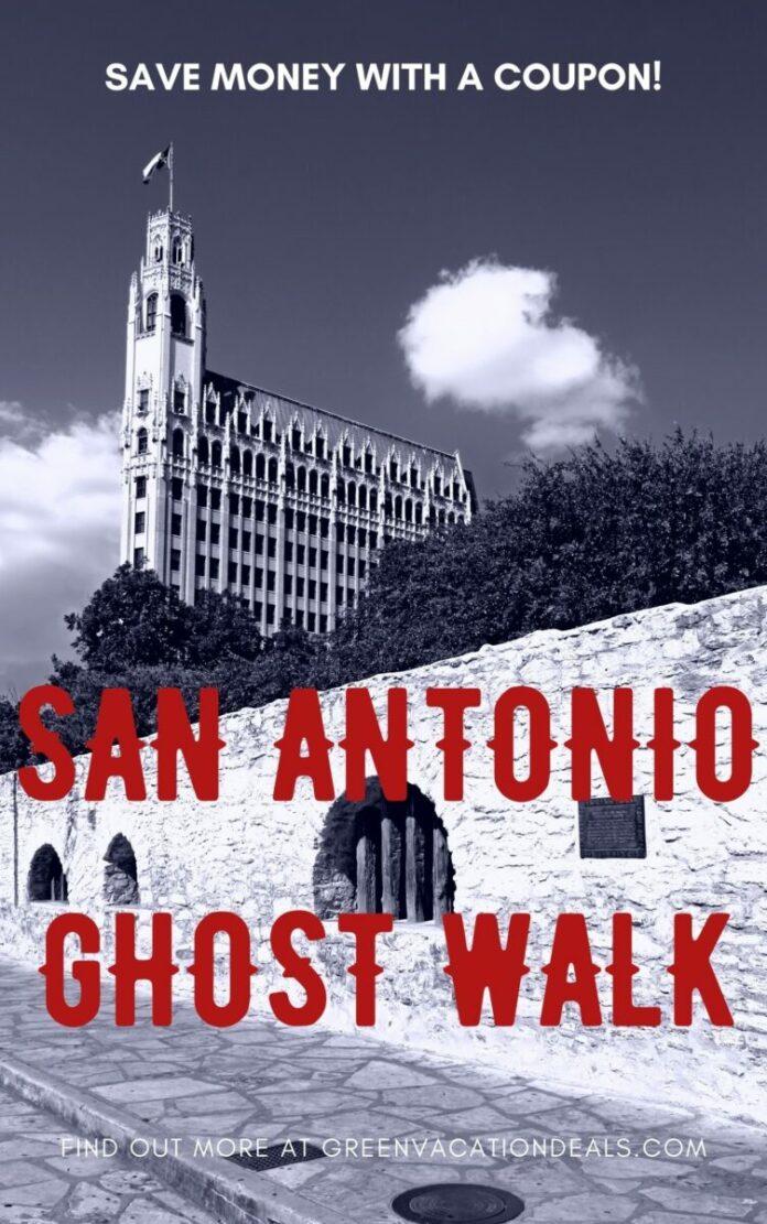 San Antonio Texas ghost tour discount ticket