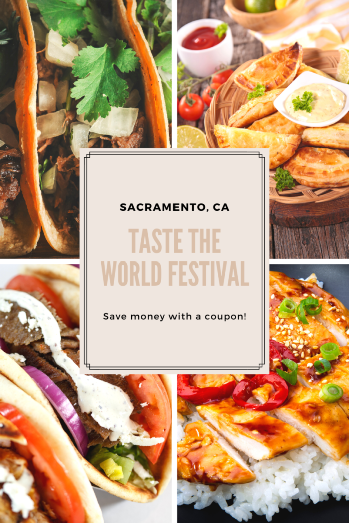Discount ticket for Taste the World Festival at Southside Park in Sacramento, CAA