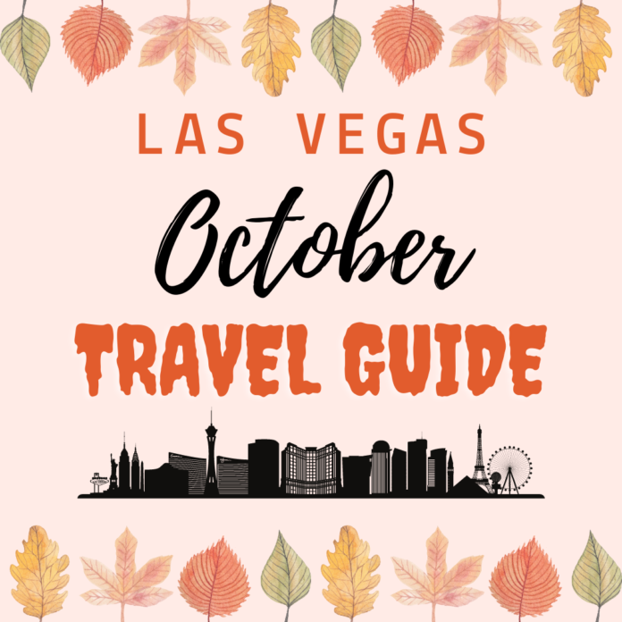 Learn about events, coupons, savings for traveling to Las Vegas in october