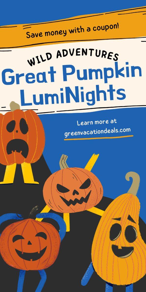 Great Pumpkin Luminights & Pumpkin Spice Festival discount tickets at Wild Adventure theme park