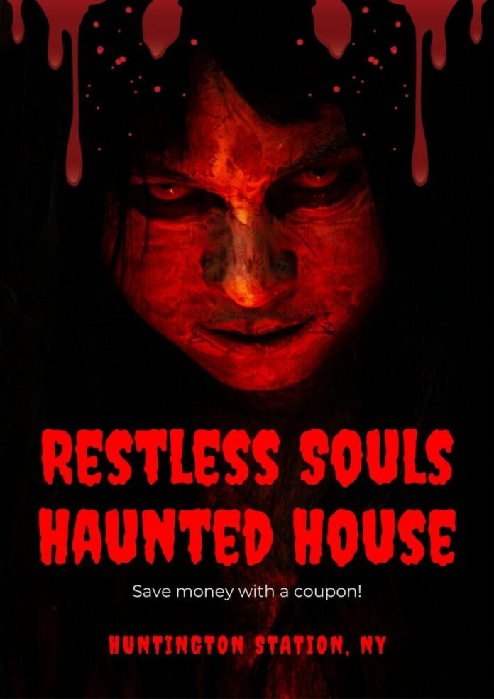 Discounted ticket for Restless Souls Haunted House in Suffolk County, NY