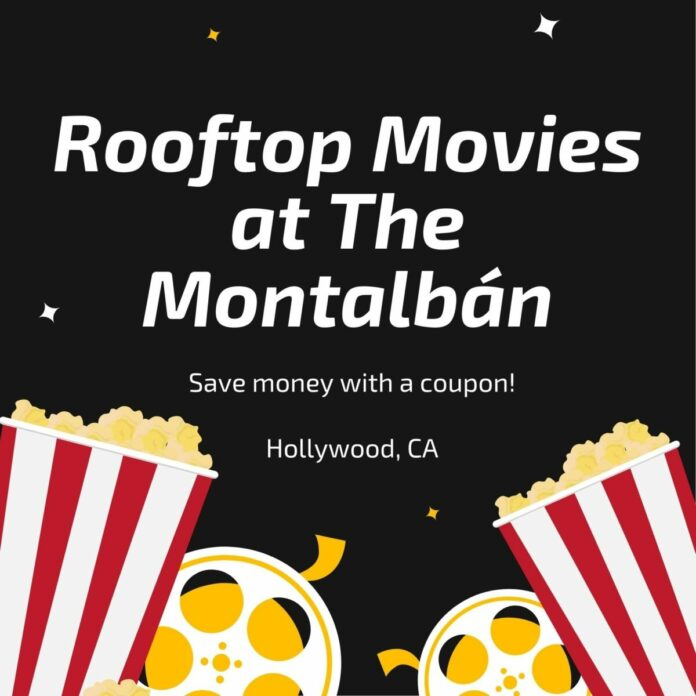 Discounted ticket for Rooftop Movies at The Montalbán in LA