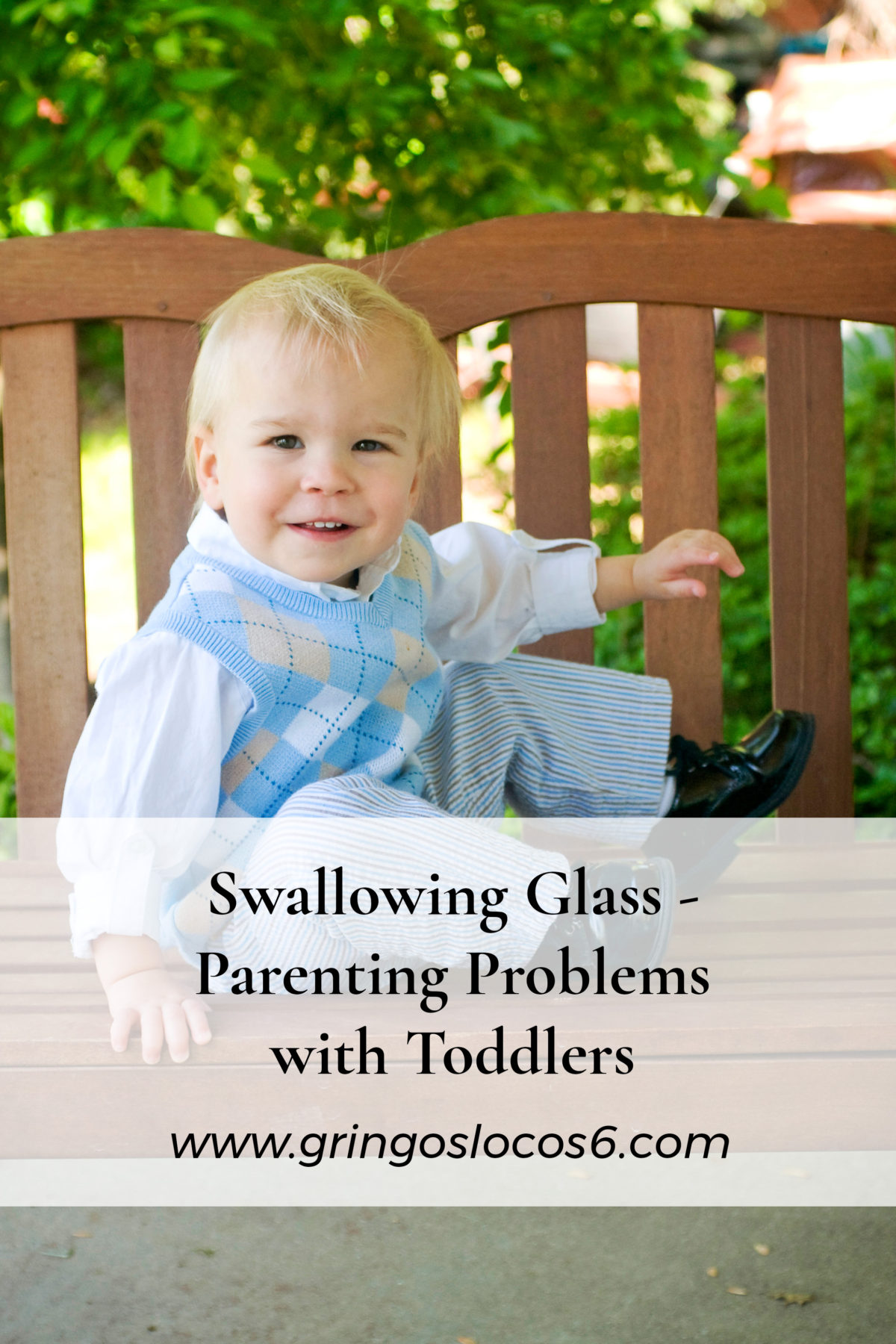 Swallowing Glass – Parenting Problems with Toddlers