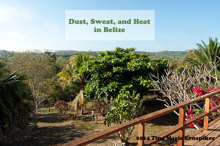 dust-sweat-heat-belize
