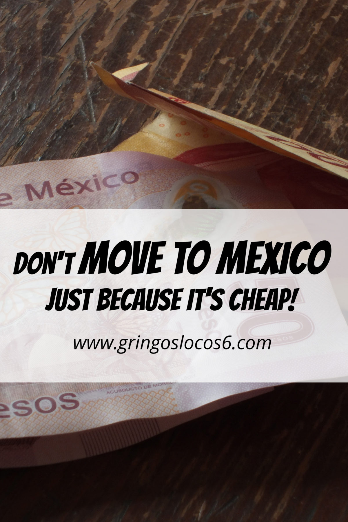 If this is your only reason for a move to Mexico you probably won't last long. A move to any country requires change and a love for adventure!