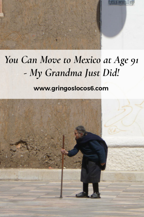 You Can Move to Mexico at Age 91