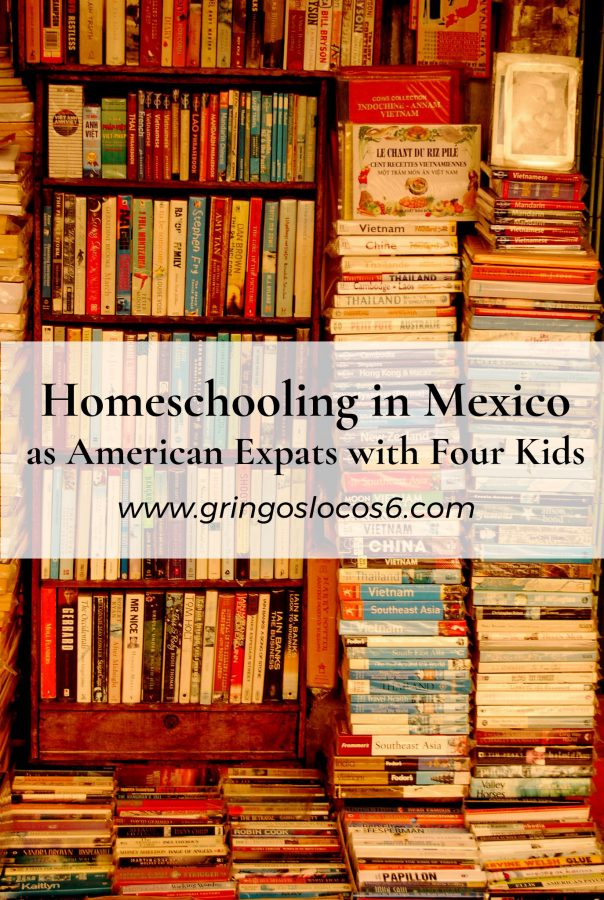 Homeschooling in Mexico as American Expats with Four Kids