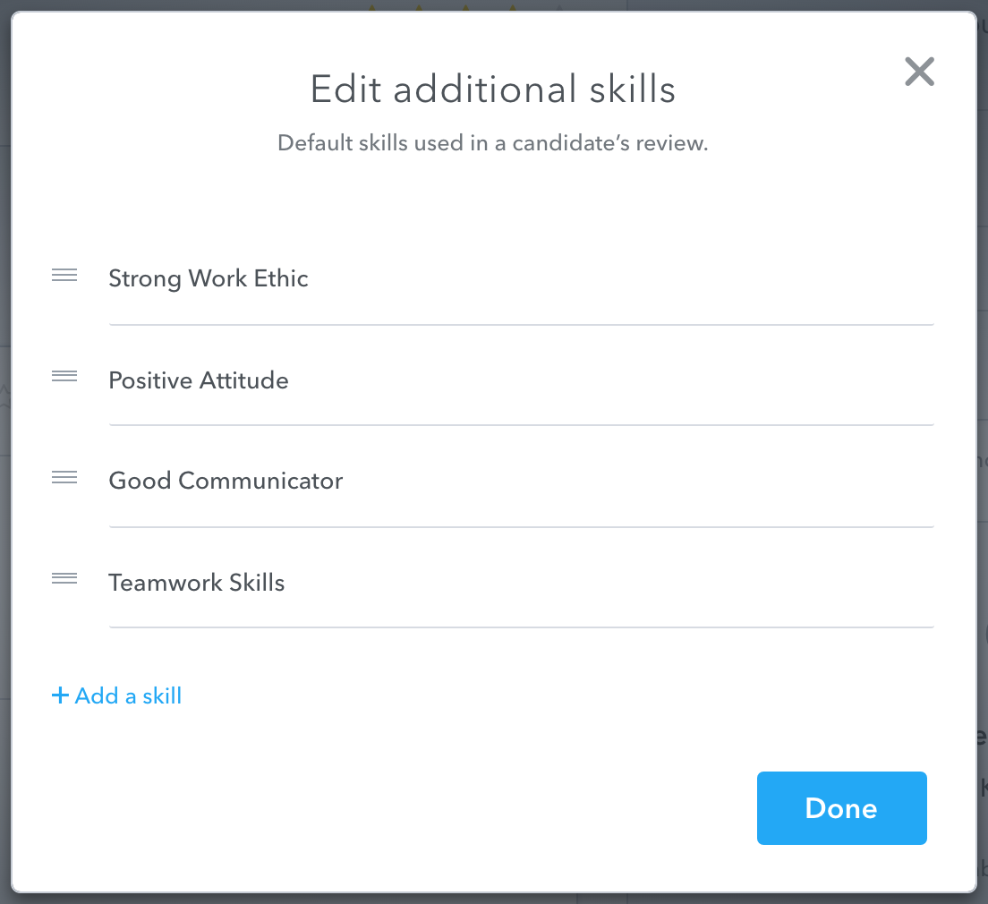 knowledge base recruitee click add a skill > type the skill you want to add > click save > click done when you finish