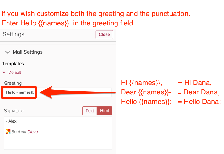 How do i customize my greeting cloze inc add generic substitution when no first name is present if you wish to use just a name and then substitute hi or some other generic greeting when a first m4hsunfo Images