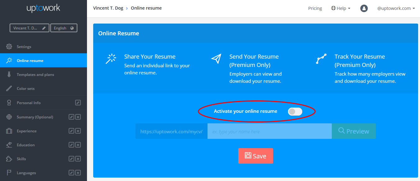 knowledge base uptowork when you are in the online resume section you ll need to first activate your resume select the toggle and ensure that it is set to the right