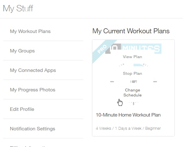 To Edit The Workout Schedule For Your Current Plan Head Over Me Tab Of Dashboard First Within That Locate My