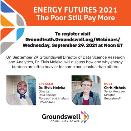 Energy Futures 2021: The Poor Still Pay More for Energy