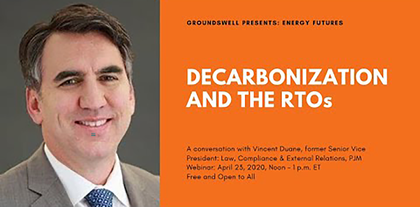 Groundswell Presents: Decarbonization and the RTOs