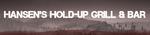 Hansen's Holdup Logo