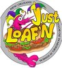 Just Loaf'N Logo