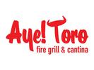 Aye! Toro Fire Grill & Cantina Logo
