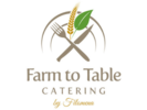 Farm To Table Catering and Cafe by Filomena Logo