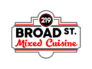 219 Broad Street Mixed Cuisine Logo