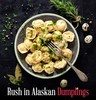 Rush In Alaskan Dumplings Logo