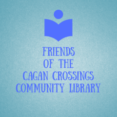 Friends of the cagan crossings community library 2