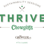 The Growler and Chowgirls present THRIVE: Sustainability Sessions