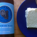 Beer/Cheese: Sommer Vice & Toma della Rocca