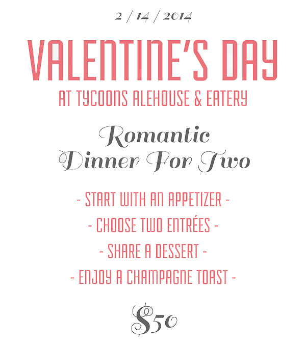 Tycoons Alehouse Valentines Dinner