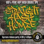 Straight Hash Homie Release Party