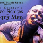 The Local Music Scene presents: Nick Hensley's Love Songs for Angry Men