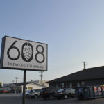 Now Open (Or Damn Close): 608 Brewing Company in La Crosse, Wisconsin