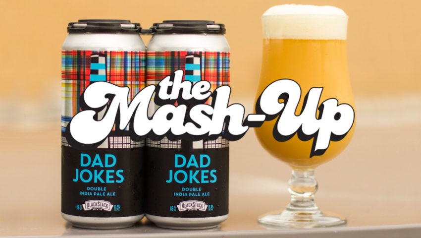 The Mash-Up: Father's Day, Anniversary Celebrations, and Festivals bring all the new beer