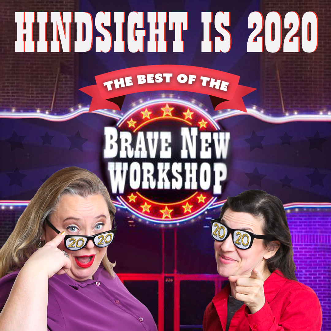 Hindsight is 2020: The Best of the Brave New Workshop