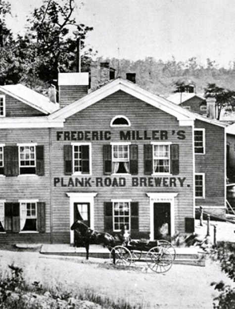 Frederick Miller's Plank Road Brewery