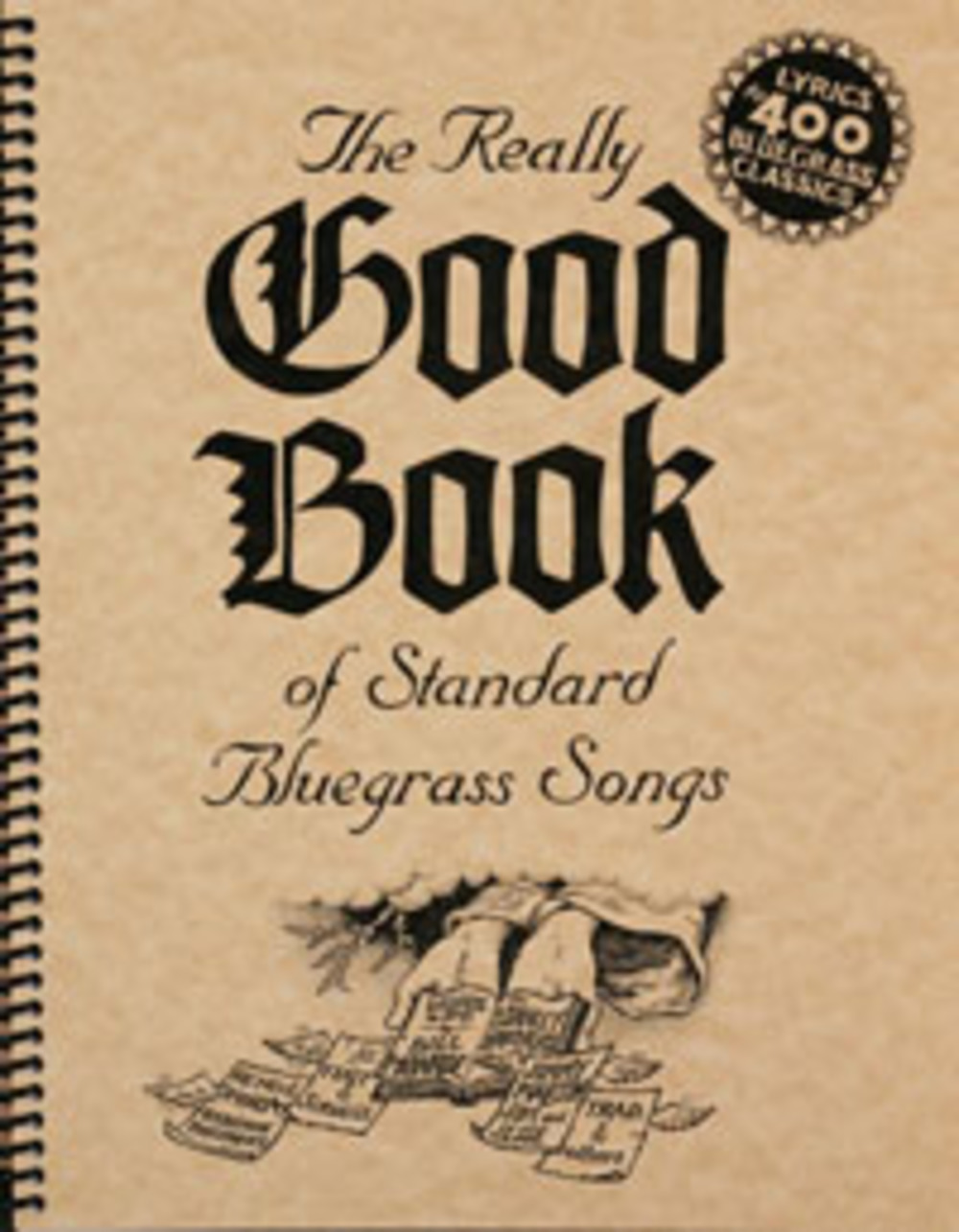 The Really Good Book of Standard Bluegrass Songs