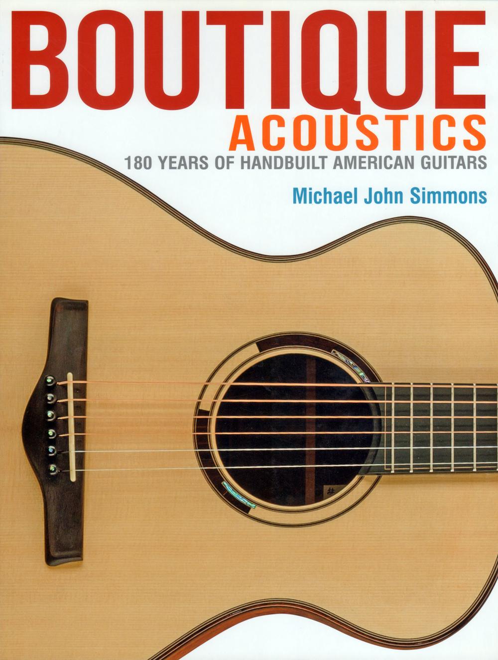 Boutique Acoustics by Michael John Simmons