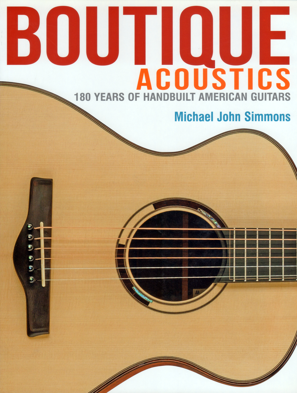 Boutique Acoustics by Michael John Simmons