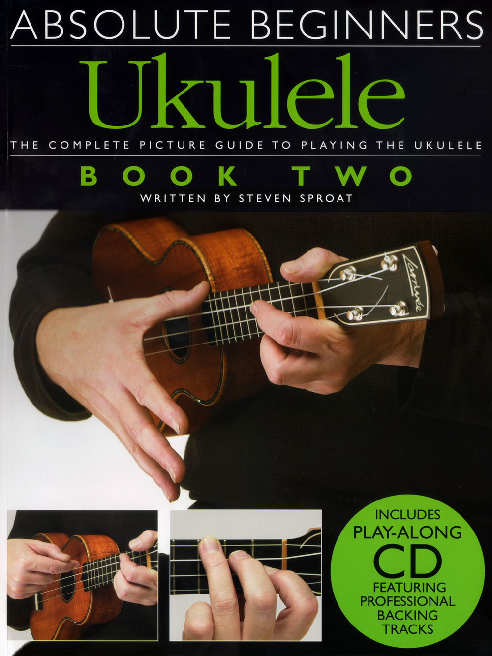 Absolute Beginners Ukulele: Book Two (with CD)