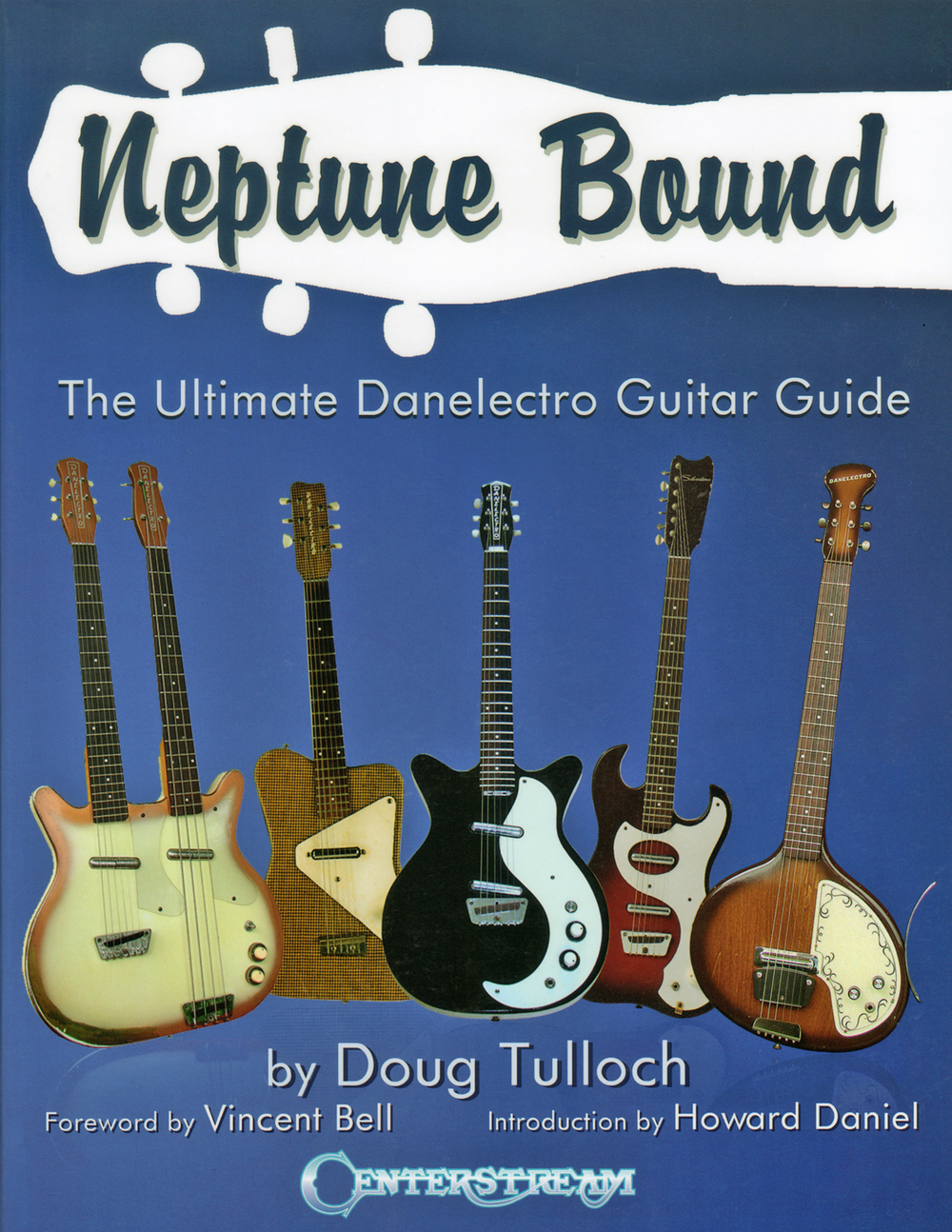 Neptune Bound: The Ultimate Danelectro Guitar Guide