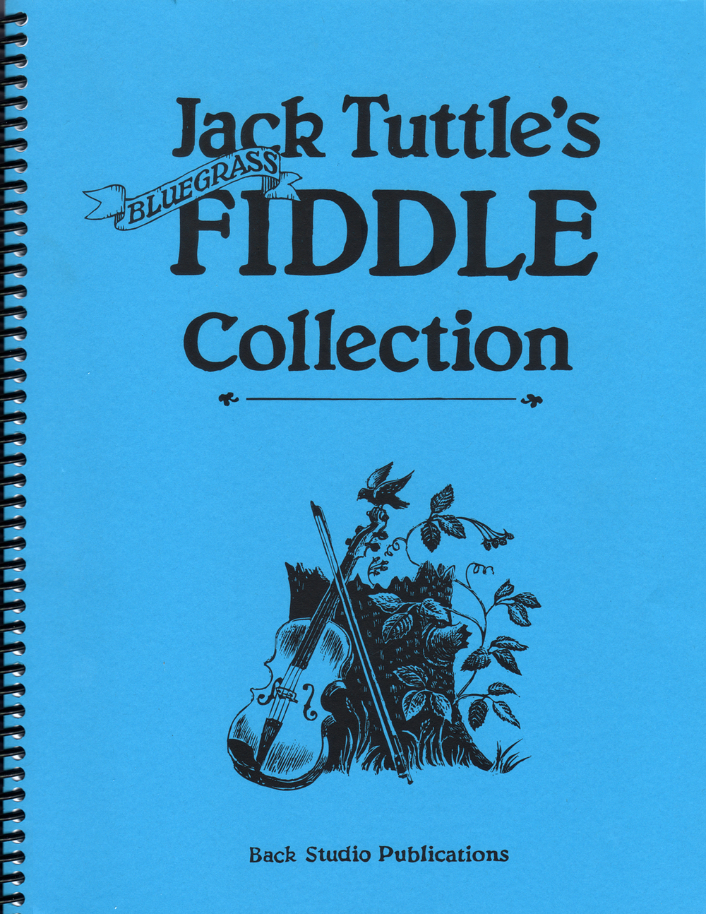 Jack Tuttle's Bluegrass Fiddle Collection