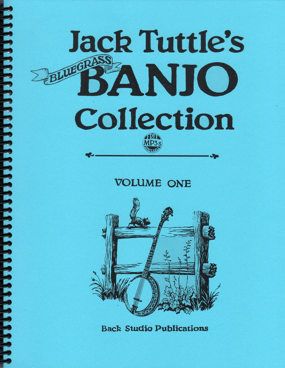 Jack Tuttle's Bluegrass Banjo Collection, Vol. 1